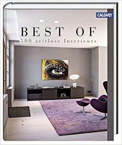 Best of Interieur - 500 zeitlose Interieurs